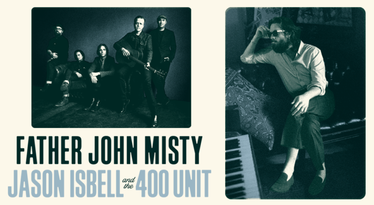 Father John Misty & Jason Isbell and the 400 Unit