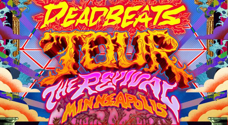 Deadbeats Tour Featuring Zeds Dead